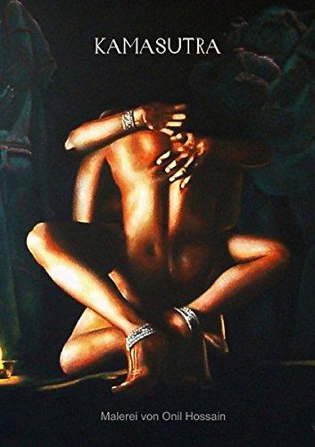 KAMASUTRA (Posterbuch DIN A4 hoch): Malerei von Onil Hossain (Posterbuch, 14 Seiten) par From CALVENDO