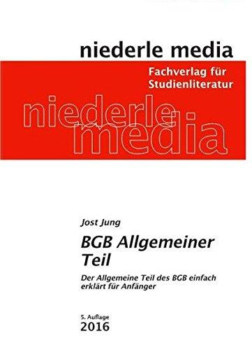 BGB Allgemeiner Teil: Studienbuch - 2017