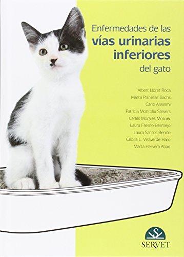 Enfermedades De Las Vías Urinarias Inferiores Del Gato - Libros de veterinaria - Editorial Servet