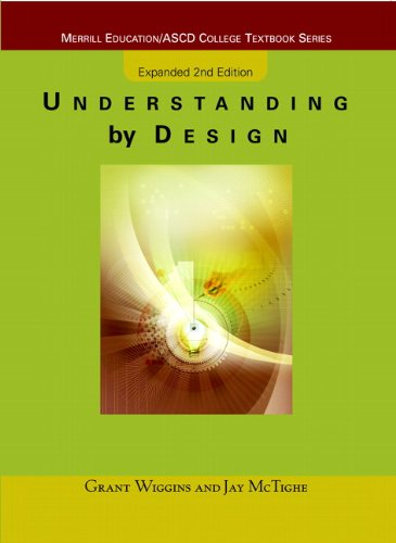 Understanding by Design: Expanded Second Edition (Merrill Education/ASCD College Textbooks)