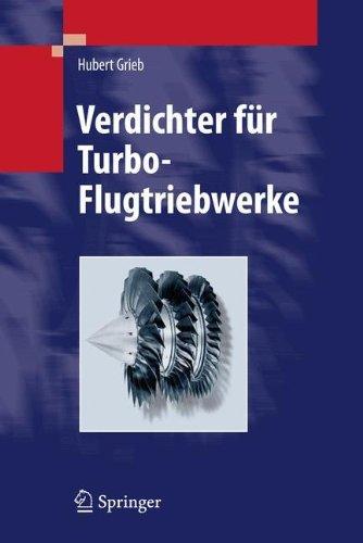 Verdichter für Turbo-Flugtriebwerke (German Edition) de [Grieb, Hubert]