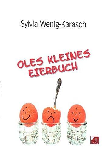 Oles kleines Eierbuch: Sachbuch für Kinder