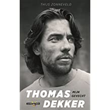 Thomas Dekker (Dutch Edition)
