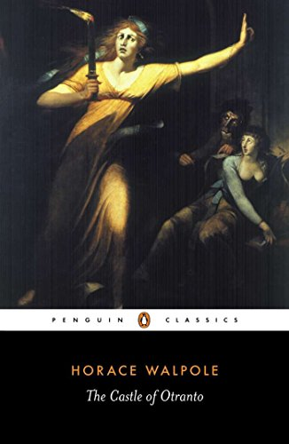 The Castle of Otranto (Penguin Classics) por Horace Walpole