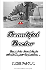 Beautiful Doctor: L'intégrale Broché
