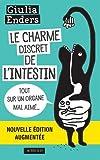 Le Charme discret de l'intestin (fermeture et bascule sur le 9782330086183 Le Charme Discret De L'intestin (edition Augmentee)): Tout sur un organe mal aimé