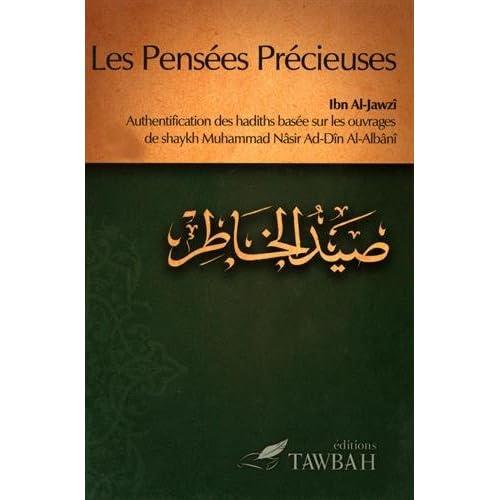 Les pensées précieuses : Authentification des hadiths basée sur les ouvrages de shaykh Muhammad Nâsir Ad-Dîn Al-Albânî