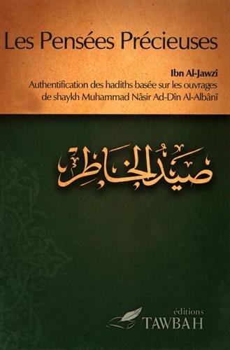 Les penses prcieuses : Authentification des hadiths base sur les ouvrages de shaykh Muhammad Nsir Ad-Dn Al-Albn