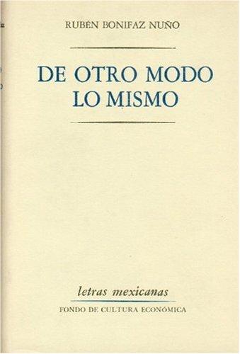 Sociopsicoanalisis del Campesino Mexicano: Estudio de la Economia y la Psicologia de una Comunidad Rural (Letras Mexicanas) por Erich Y. Michael Maccoby Fromm