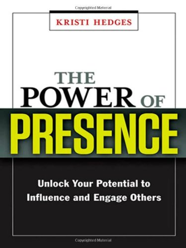 The Power of Presence: Unlock Your Potential to Influence and Engage Others (Agency/Distributed)