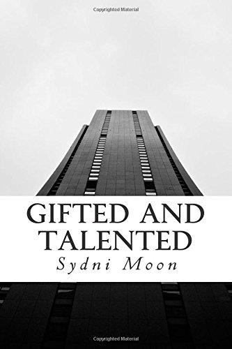 Gifted and Talented: Volume 1 (The Gifted Series)
