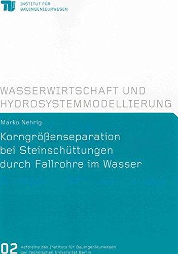korngrossenseparation-bei-steinschuttungen-durch-fallrohre-im-wasser-heftreihe-des-instituts-fur-bau