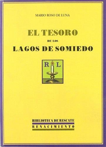 El Tesoro De Los Lagos De Somiedo (Biblioteca de Rescate)