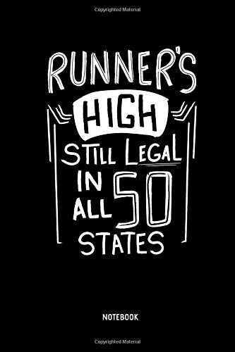 Runner's High Still Legal In All 50 States - Notbook: Marathon Notebook / Journal (Dot Grid). Funny Marathon Training Accessories & Novelty Marathon Runner & Marathoner Finisher Gift Idea. 50 Youth Hoodie