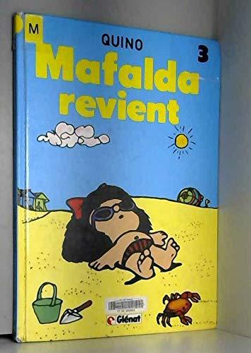 Mafalda, Mafalda revient : Mafalda revient