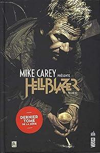 Mike Carey présente Hellblazer, Tome 3 : par Leonardo Manco
