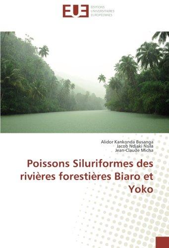 Poissons Siluriformes des rivires forestires Biaro et Yoko