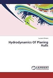 Hydrodynamics Of Planing Hulls