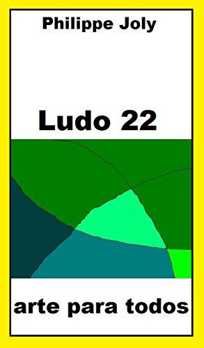 LUDO 22: ARTE PARA TODOS