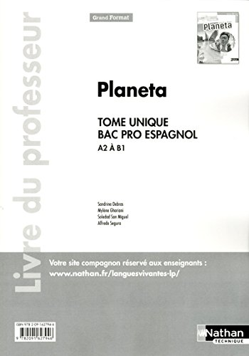 Planeta - Espagnol - Bac Pro- Livre du professeur