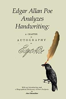 Edgar Allan Poe Analyzes Handwriting: A Chapter on Autography (English Edition) von [Chevallier, Jim]