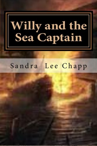 Willy and the Sea Captain: Volume 1
