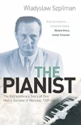 The Pianist: The Extraordinary Story of One Man's Survival in Warsaw, 1939-45 by Wladyslaw Szpilman (2000-03-01)
