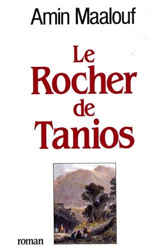 Le Rocher De Tanios Prix Goncourt 1993 [Pdf/ePub] eBook