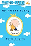 My Friend Lucky (Ready-to-Reads)