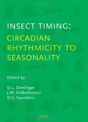 Insect Timing: Circadian Rhythmicity to Seasonality (English Edition) PDF Books