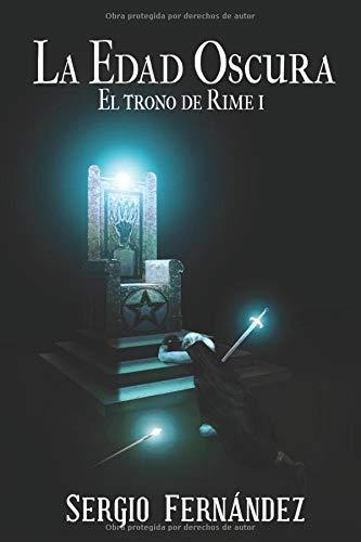 La Edad Oscura (El trono de Rime)