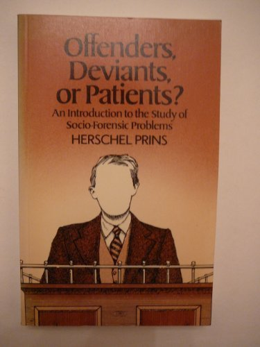 Offenders, Deviants or Patients?: An Introduction to the Study of Socio-economic Problems