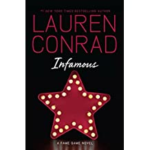 Infamous (Fame Game) by Lauren Conrad (2013-06-11)