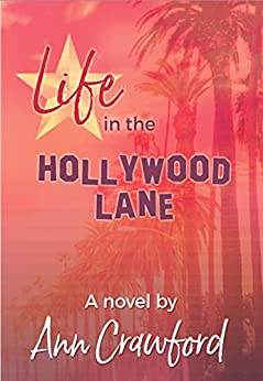 Life in the Hollywood Lane by [Crawford, Ann]