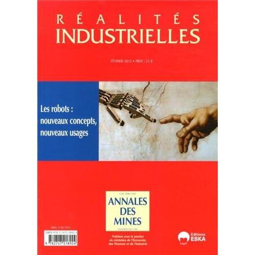 Réalités industrielles, Février 2012 : Les robots : nouveaux concepts, nouveaux usages