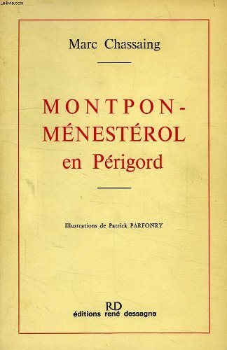 Montpon-Mnestrol en Prigord