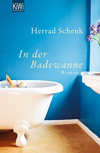 In Der Badewanne (In der Badewanne: Roman)