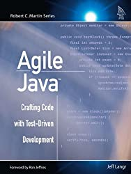 Agile Javaa???: Crafting Code with Test-Driven Development by Jeff Langr (2005-02-24)