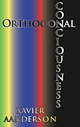 Orthogonal Consciousness