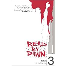 Read by Dawn: Volume 3