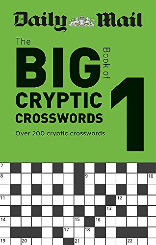 Daily Mail Big Book of Cryptic Crosswords Volume 1 (The Daily Mail Puzzle Books, Band 122)