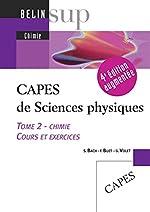 CAPES de Sciences physiques - Tome 2, Chimie, cours et exercices de Stéphane Bach