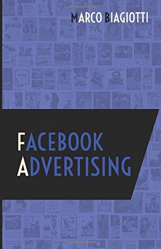 facebook-advertising-utilizzo-strategico-della-piattaforma-pubblicitaria-di-facebook-volume-1