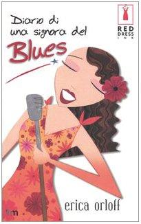 Diario di una signora del Blues.