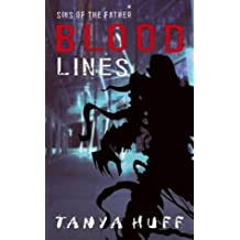 Blood Lines: Blood Series Book Three (Victoria Nelson) by Tanya Huff (2004-11-04)
