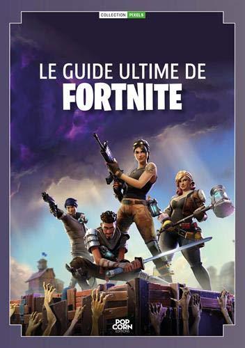 Le guide ultime de Fortnite par Collectif