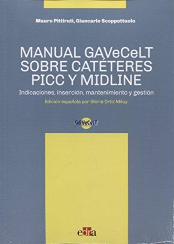 Manual GAVeCeLT sobre Catéteres PICC y MIDLINE - Libros de salud humana - Edizioni Edra por Pittiruti Mario