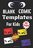 Blank Comic Templates For Kids: | Create Your Own Comics With This Comic Book Journal Notebook: 132 Pages Good Size 6.69' x 9.61' Cartoon / Comic Book ... Books | Unleash Creativity of Your Children