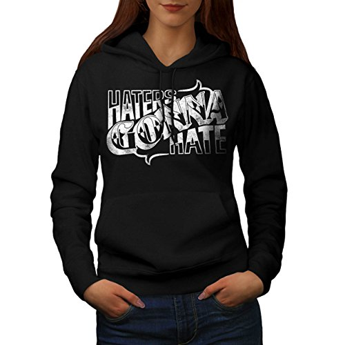 Always Gonna Hate Funny Quote Women NEW Black M Hoodie for sale  Delivered anywhere in Ireland