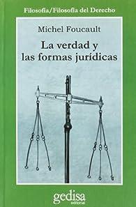 La Verdad Y Las Formas Juridicas par Michel Foucault